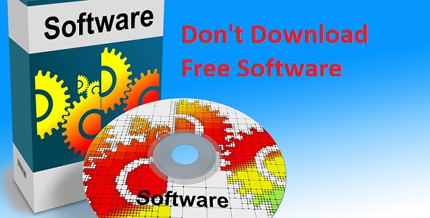 Don't Download free software to protect from malicious code