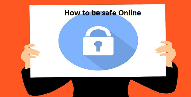 Tips on how to be safe Online